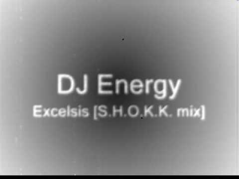 DJ Energy – Excelsis (S.H.O.K.K. mix)