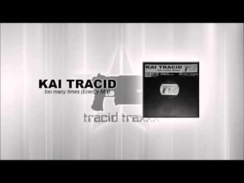 Kai Tracid – Too many times (Energy Mix)