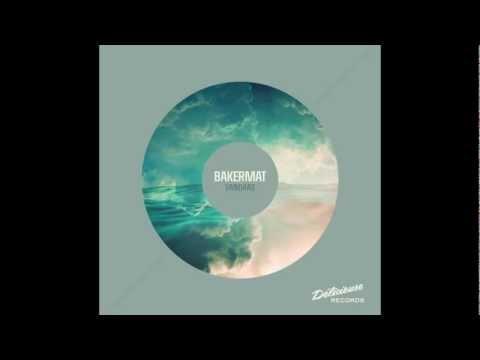 Bakermat – Vandaag (Original Mix)